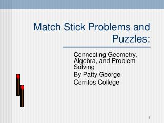 Match Stick Problems and Puzzles: