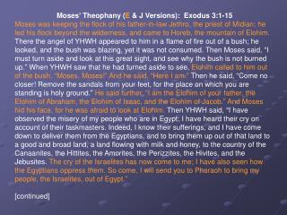 Moses' Theophany ( E  & J Versions):  Exodus 3:1-15
