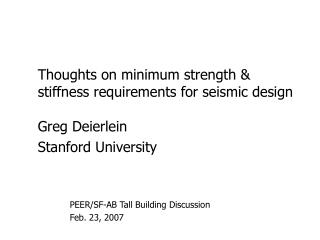 Thoughts on minimum strength & stiffness requirements for seismic design