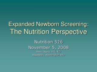 Expanded Newborn Screening:  The Nutrition Perspective