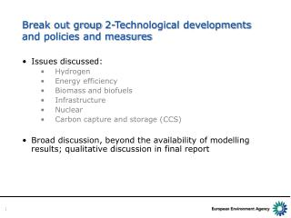 Break out group 2-Technological developments and policies and measures