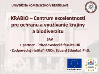 KRABIO – Centrum excelentnosti pre ochranu a využívanie krajiny a biodiverzitu