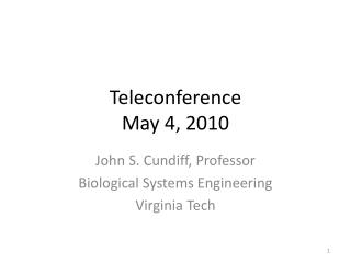 Teleconference May 4, 2010