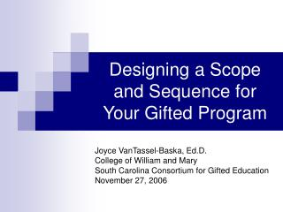 Designing a Scope and Sequence for Your Gifted Program
