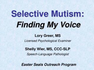 Selective Mutism: