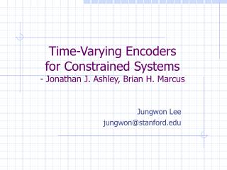 Time-Varying Encoders  for Constrained Systems - Jonathan J. Ashley, Brian H. Marcus