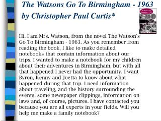 The Watsons Go To Birmingham - 1963 by Christopher Paul Curtis*