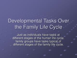 Developmental Tasks Over the Family Life Cycle