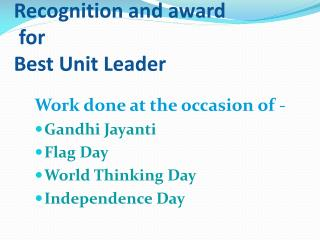 Recognition and award  for  Best Unit Leader