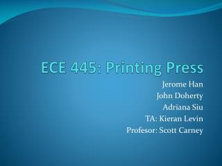 ECE 445: Printing Press