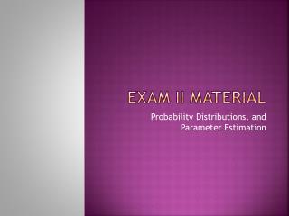 Exam II Material