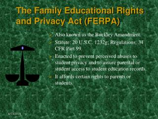 The Family Educational Rights and Privacy Act (FERPA)