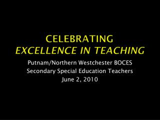 Celebrating  excellence in teaching