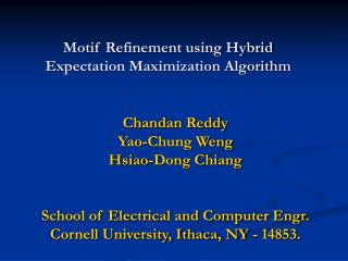 Motif Refinement using Hybrid  Expectation Maximization Algorithm