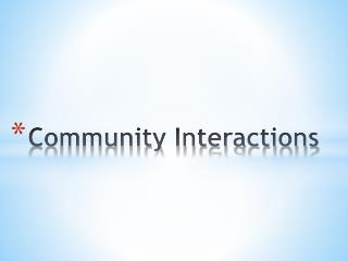 Community Interactions
