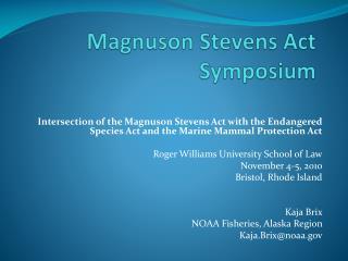 Magnuson Stevens Act Symposium
