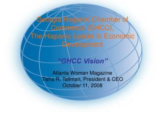 Georgia Hispanic Chamber of Commerce (GHCC),  The Hispanic Leader in Economic Development