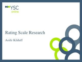 Rating Scale Research