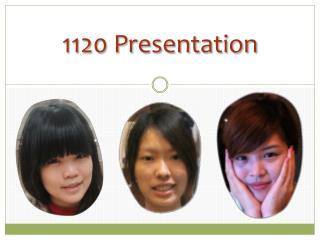 1120 Presentation