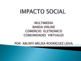 IMPACTO SOCIA L
