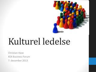 Kulturel ledelse
