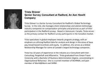 Trista Straver Senior Survey Consultant at Radford, An Aon Hewitt Company