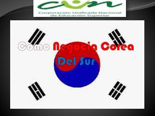 Como  Negocia Corea  Del Sur