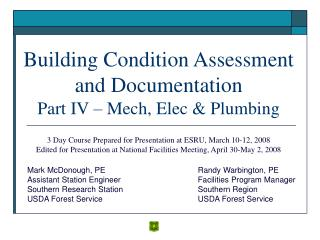 Building Condition Assessment and Documentation Part IV   Mech, Elec  Plumbing