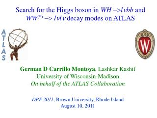 Search for the Higgs boson in  WH  -> l n bb  and  WW (*) -> l n l n  decay modes on ATLAS