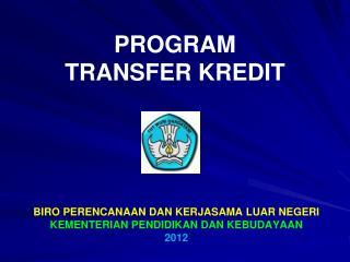 PROGRAM  TRANSFER KREDIT