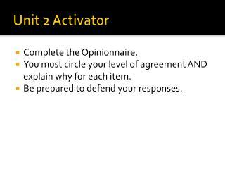 Unit 2 Activator