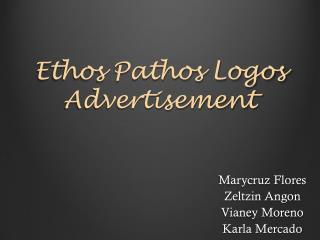 Ethos Pathos Logos Advertisement
