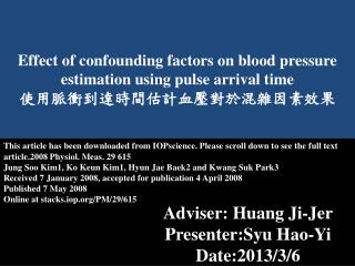 Effect of confounding factors on blood pressure estimation using pulse arrival time