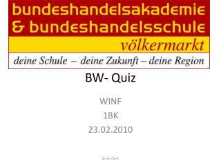 BW- Quiz