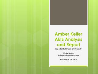 Amber Keller AEIS Analysis and Report