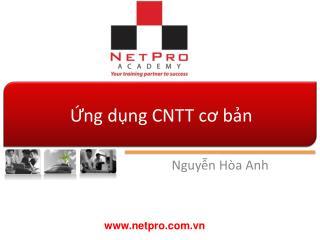 Ứng dụng  CNTT  cơ bản