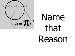 Name that  Reason