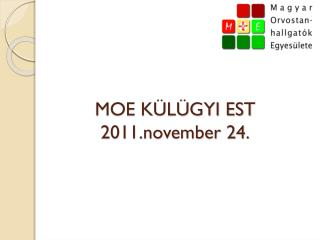 MOE KÜLÜGYI EST 2011.november 24.