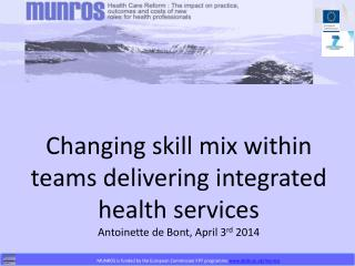 Changing skill mix within teams delivering integrated health services