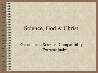 Science, God  Christ