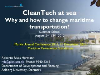 CleanTech  at sea Why and how to change maritime transportation?
