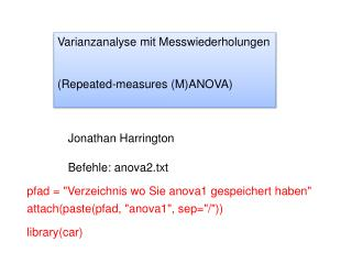 Varianzanalyse mit Messwiederholungen ( Repeated-measures  (M)ANOVA)