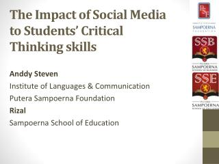 The Impact of Social Media to Students' Critical Thinking skills