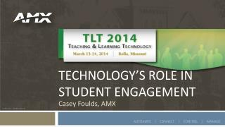 Technology's role in student engagement