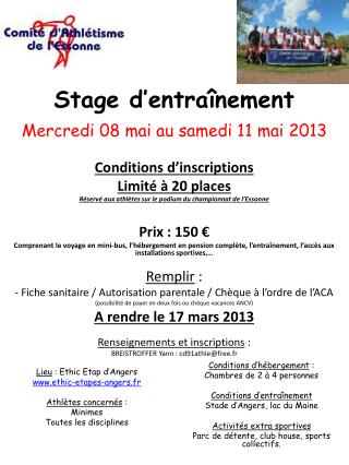 Conditions d'inscriptions Limité à 20  places