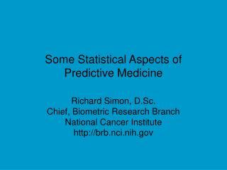 Some Statistical Aspects of Predictive Medicine