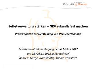 SelbstverwalterInnentagung der IG Metall 2012 am 02./03.11,2012 in Sprockhövel