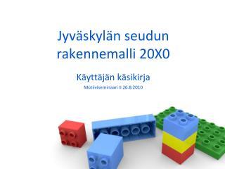 Jyväskylän seudun rakennemalli 20X0