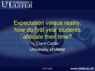 Expectation versus reality: how do first year students allocate their time