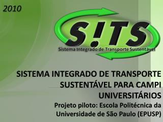 SISTEMA INTEGRADO DE TRANSPORTE SUSTENTÁVEL PARA CAMPI UNIVERSITÁRIOS